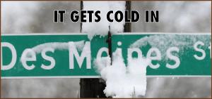 Cold In DesMoines